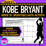 Kobe Bryant: Order of Operations Math Activity (Perfect fo