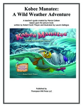 Kobee Manatee: A Wild Weather Adventure Teacher's Manual