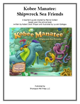 Kobee Manatee: Shipwreck Sea Friends  Teacher's Manual