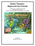 Kobee Manatee: Shipwreck Sea Friends  Teacher's Manual