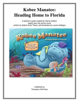 Kobee Manatee: Heading Home to Florida Teacher's Manual