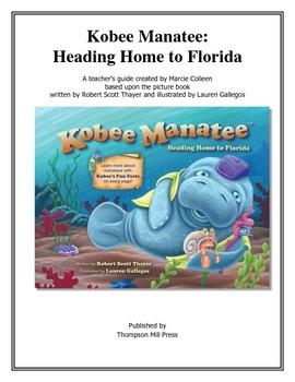 Kobee Manatee: Heading Home to Florida Teacher's Manual