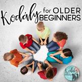 Kodaly For Older Beginners
