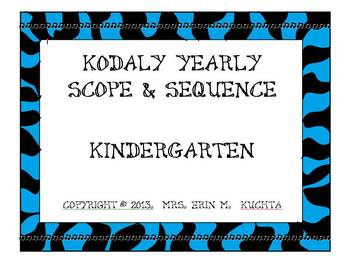 Kodaly Kindergarten Scope and Sequence: A Yearly Guide -
