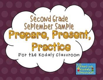 Kodaly Prepare, Present, Practice - Second Grade SAMPLE