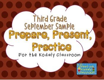 Kodaly Prepare, Present, Practice - Third Grade SAMPLE