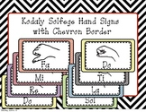 Kodaly Solfege Hand Signs with Chevron Border