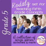 Kodály set for Teaching Fifth Grade Concepts