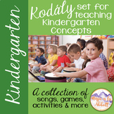 Kodály set for Teaching Kindergarten Concepts {A Comprehensive Set}