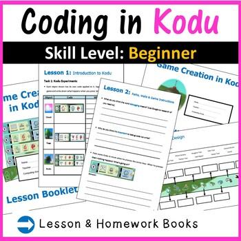 Kodu Programming Coding - The Complete Lesson Plans Bundle (Creating 3D Games)