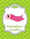 Koinobori/Koi Fish/Carp Flag Craft!