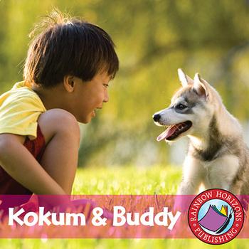 Kokum & Buddy Gr. K-2