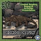 Komodo Dragon - 15 Zoo Wild Resources - Leveled Reading, Slides & Activities