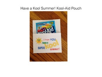 Kool-Aid Pouch End of Year Gift
