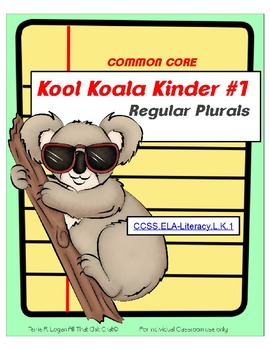 Kool Koala Kinder #1 - Common Core Regular Plurals