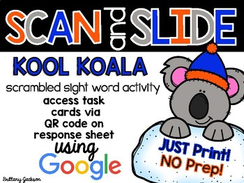 Kool Koala Scrambled Sight Words QR Code Scan and Slide Activity