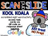 Kool Koala Scrambled Sight Words QR Code Scan and Slide Activity