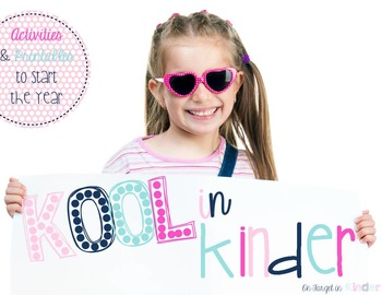 Kool in Kinder {Activities and Printables to Start the Year}