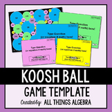 Koosh Ball Game Template - For ALL Ages and Subjects