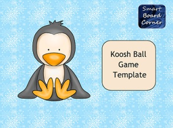 Koosh Ball Game Template Smart Board Lesson Penguin Theme