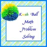 Koosh Ball Math Problem Solving