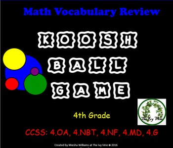 Koosh Ball Math Vocabulary - Grade 4 - CCSS