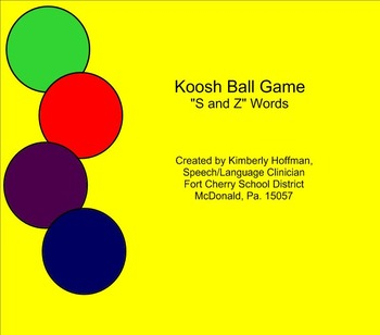 Koosh Ball for /s and z/ Sounds
