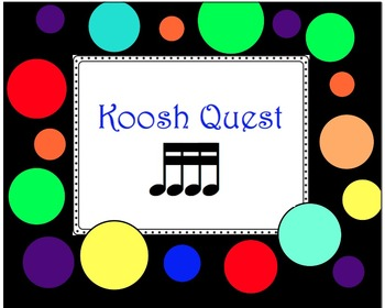 Koosh Quest with Sixteenth Notes