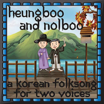 Korean Folk Song - Heungboo and Nolboo