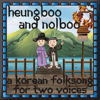 Korean Folk Song - Heungboo and Nolboo