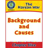 Korean War: Background and Causes Gr. 5-8