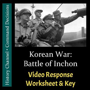 Command Decisions - Battle of Inchon - Video Response Worksheet & Key (Editable)