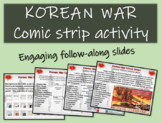 Korean War Comic Strip Activity - Fun, organized, engaging 24-slide PPT