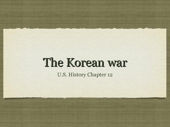 Korean War Overview Powerpoint in PDF