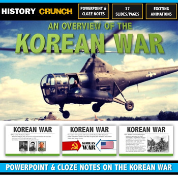 Korean War - PowerPoint with Cloze Notes (37 Slides/Pages on Major Events!)