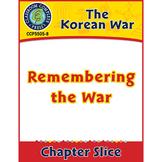 Korean War: Remembering the War Gr. 5-8