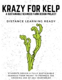 Krazy For Kelp (PBL Sustainable Seaweed Farm Design)