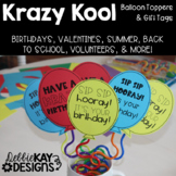 Krazy Kool Balloon Toppers & Gift Tags
