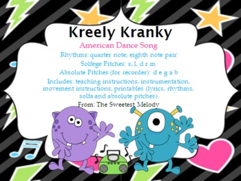 Kreely Kranky - monster dance with low la and low so
