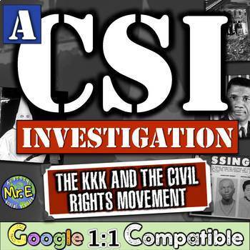 Ku Klux Klan & the Civil Rights Movement: A CSI on the KKK and Civil Rights!
