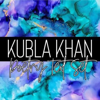 Samuel Taylor Coleridge's Kubla Khan + Informational Text + Real World English