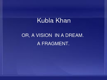 Kubla khan- visual analysis