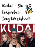 Kudai - Sin Despertar Song Worksheet | Futuro Simple | Spanish