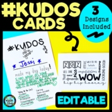 Kudos Cards (Appreciation Praise Notes) for positive reinf