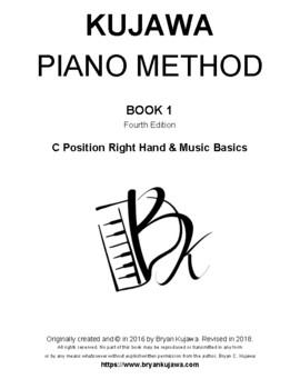 Kujawa Piano Method Book 1: C Position Right Hand & Music Basics