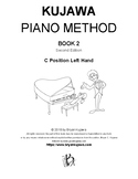 Kujawa Piano Method Book 2: C Position Left Hand - 2nd Ed.