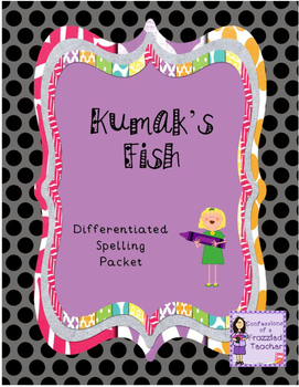 Kumak's Fish Differentiated Spelling (Scott Foresman Reading Street)