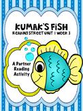 Kumak's Fish  Reading Street 3rd Grade Unit 1  Partner Rea