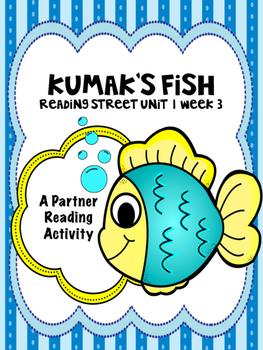Kumak's Fish  Reading Street 3rd Grade Unit 1  Partner Read
