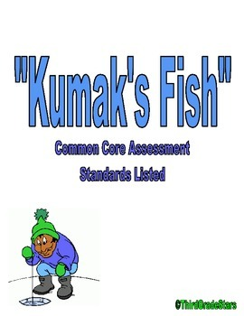 Kumak's Fish Assessment Reading Street Third Grade